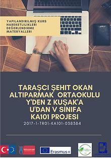 2017-1-TR-KA101-038384 Y'DEN Z KUŞAK'A U'DAN V SINIF'A PROJESI