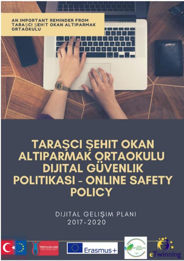 TARAŞCI ŞEHİT OKAN ALTIPARMAK ORTAOKULU DİJİTAL GELİŞİM POLİTİKASI Taraşcı Secondary School Online Safety Policy