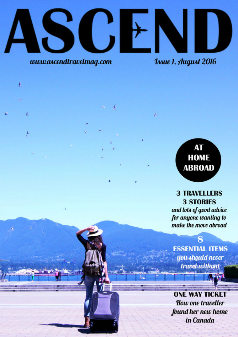 Ascend Travel Magazine Issue #1 At Home Abroad
