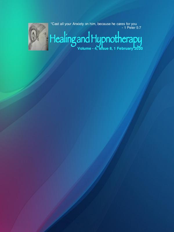 Healing and Hypnotherapy Volume 4, Issue - 8, 1 February 2020