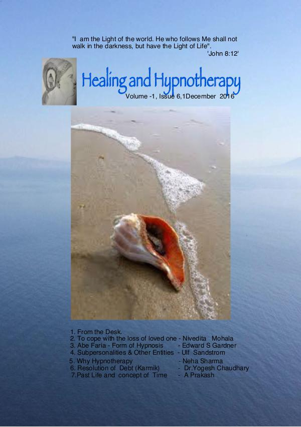 Healing and Hypnotherapy Volume 1 Issue 6, (I December2016)