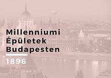 Millenniumi Épületek Budapesten