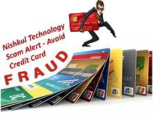 Nishkul Technology Scam Alert - Avoid Credit Card Fraud