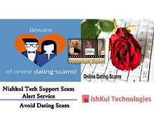 Nishkul Tech Support Scam Alert Service - Avoid Dating Scam