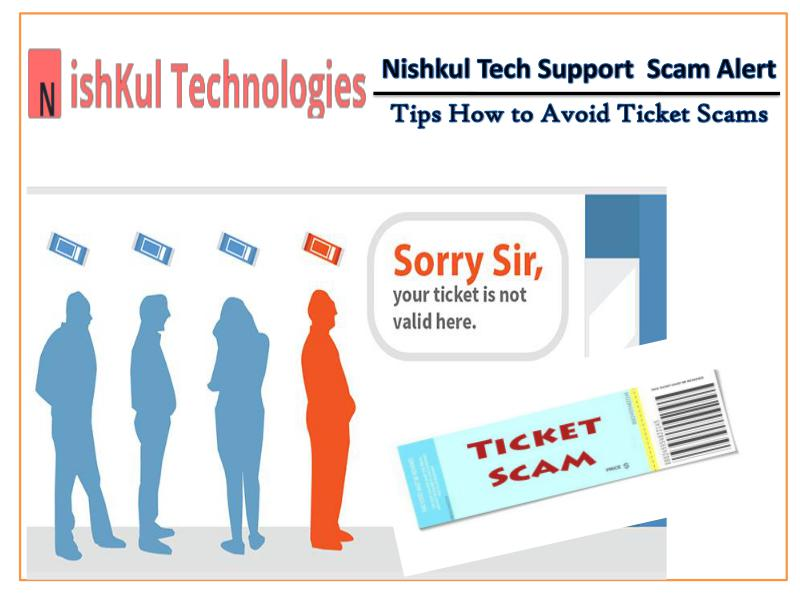 Tips How to Avoid Ticket Scams - Nishkul Tech Support Scam Alert Service