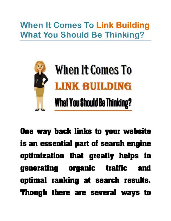 When It Comes To Link Building What You Should Be Thinking? When It Comes To Link Building What You Should Be