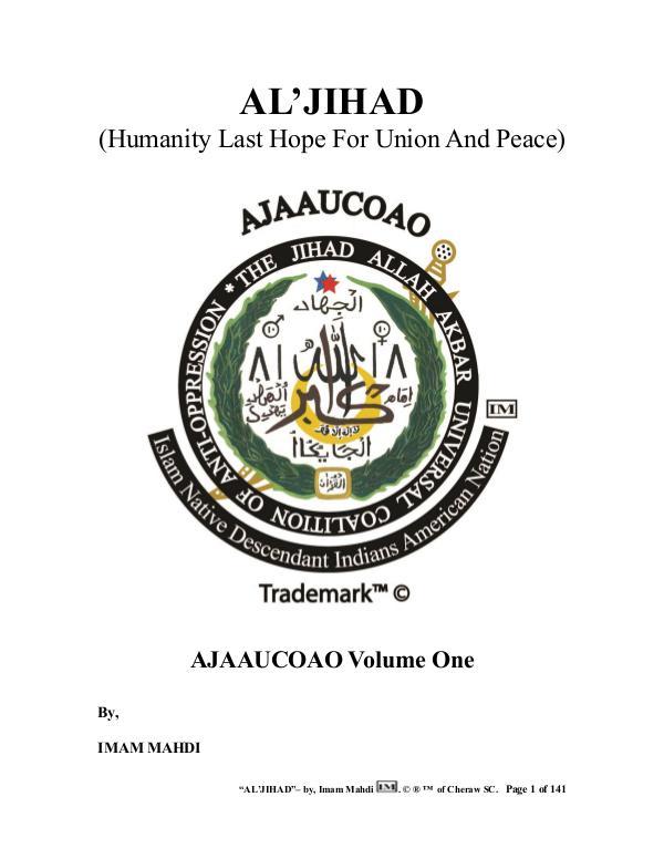 AL'JIHAD : Humanity Last Hope For Union And Peace AL'JIHAD Humanity Last Hope For Union And Peace
