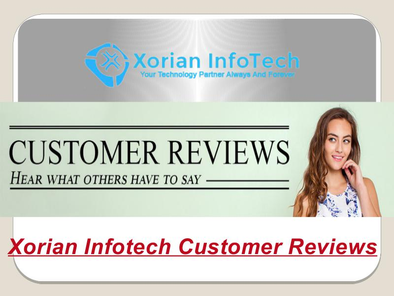 Xorian Infotech Customer Reviews From USA & Canada