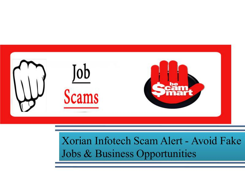 Xorian Infotech Scam Alert - Avoid Fake Jobs & Business Opportunities Scams