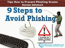 Tips How to Prevent Phishing Scams - Xorian Infotech