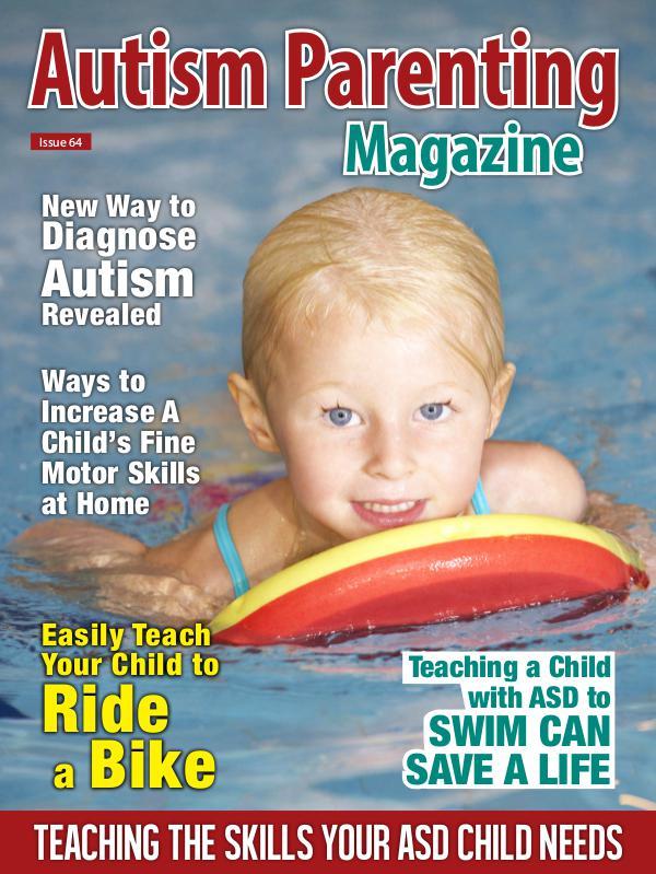 Autism Parenting Magazine Issue 64