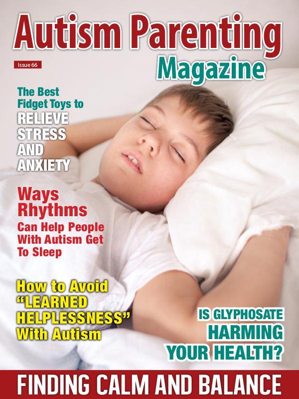 Autism Parenting Magazine Issue 66