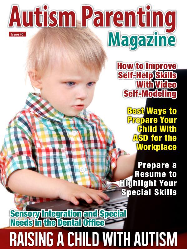 Autism Parenting Magazine Issue 76