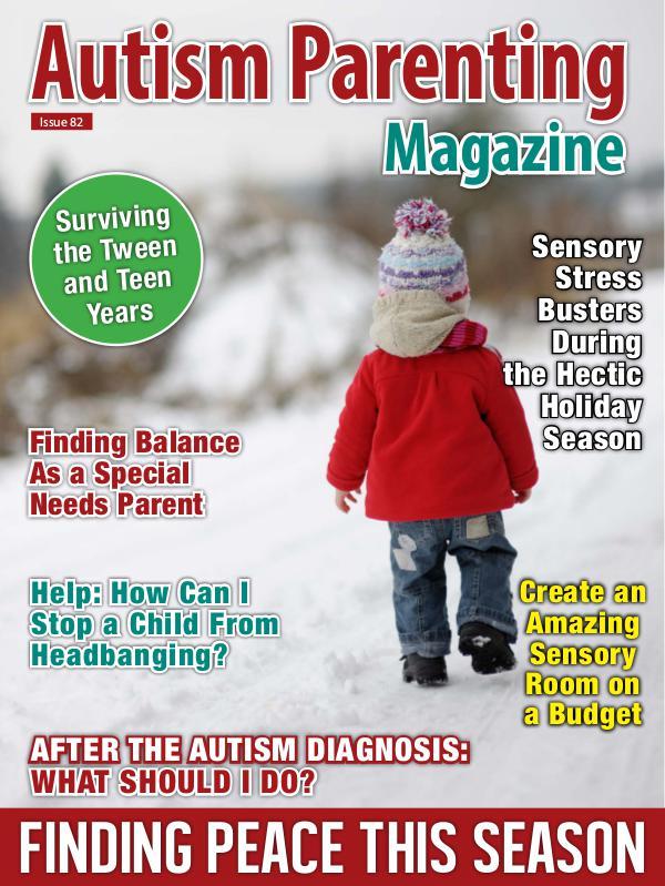 Autism Parenting Magazine Issue 82