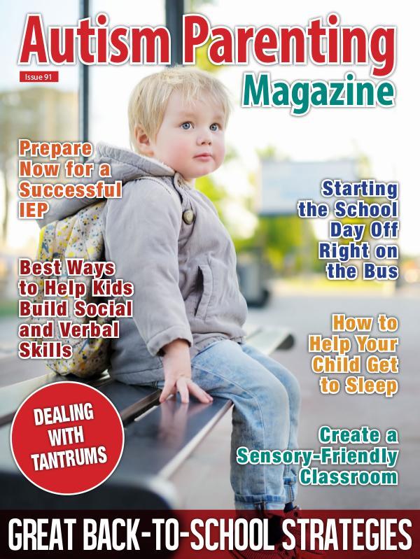 Autism Parenting Magazine Issue 91