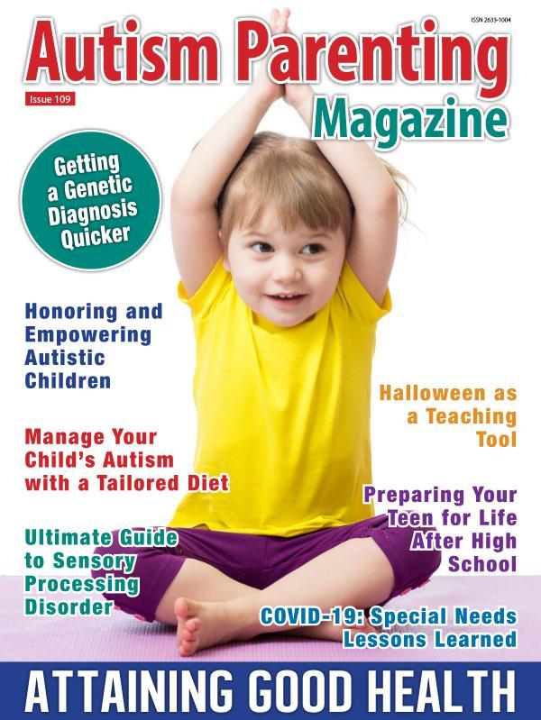 Autism Parenting Magazine Issue 109