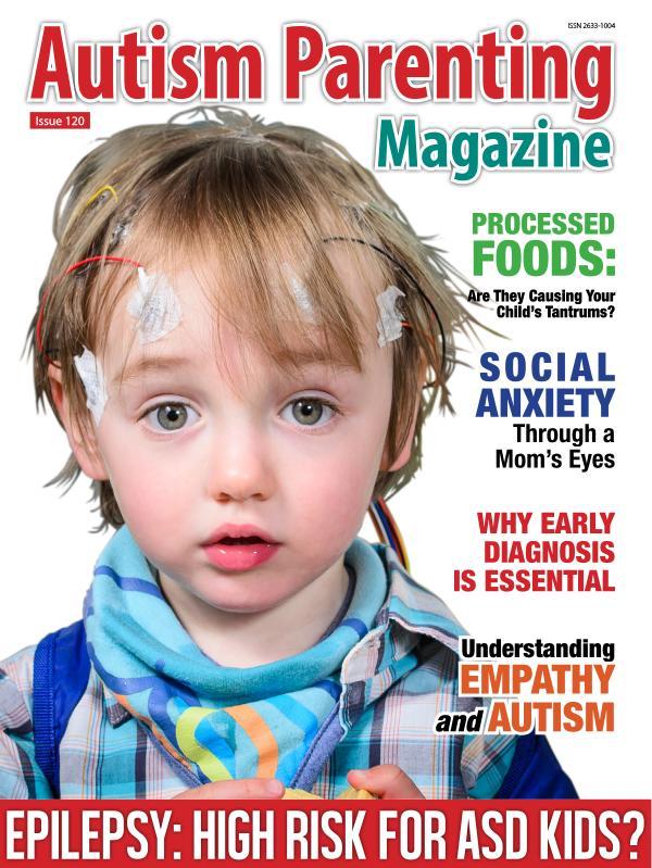 Autism Parenting Magazine Issue 120