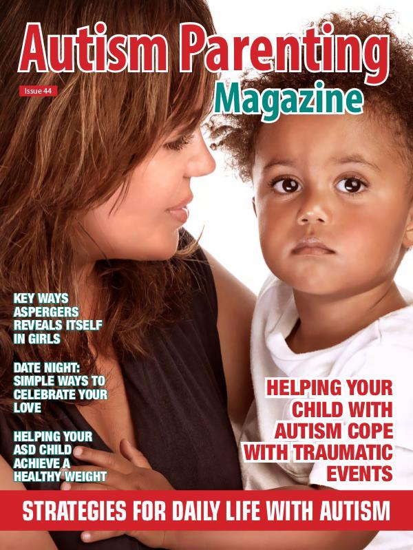 Autism Parenting Magazine Issue 44