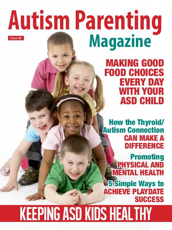Autism Parenting Magazine Issue 38