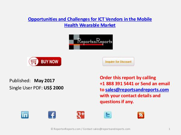 ICT Vendors in the Mobile Health Wearable Market May 2017