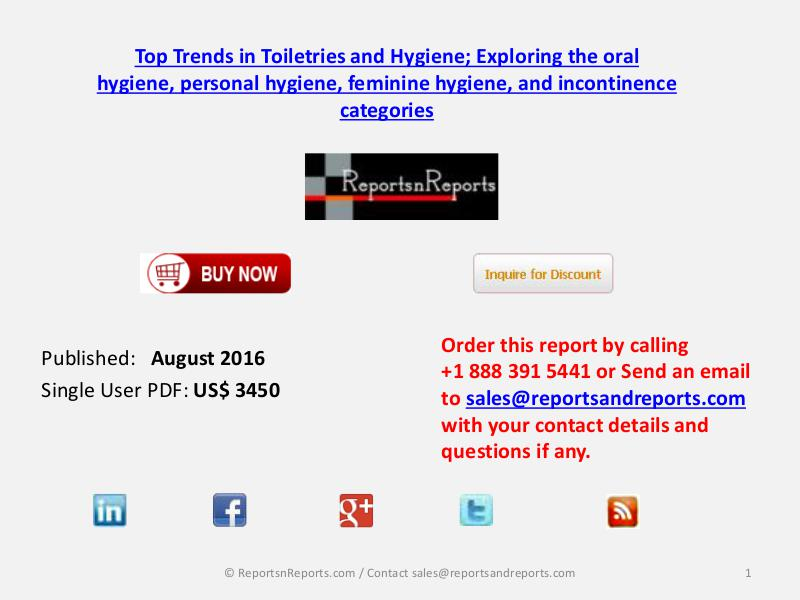 Toiletries and Hygiene Market Top 4 Key Trends August 2016