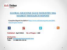 Global Silicone Glue Market 2016-2020 Report