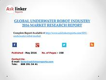 Global Underwater Robot Market 2016-2020 Report