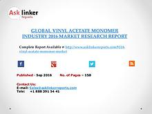 Global Vinyl Acetate Monomer Market 2016-2020 Report