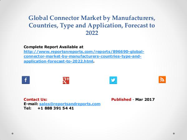 Connector Market by Telecom, Automotive, Instrumentation Applications Mar 2017