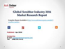Global Scrubber Market 2016 Product Specification and Cost Structure