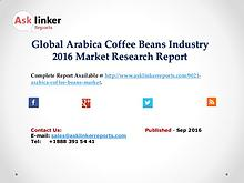 Global Arabica Coffee Beans Market Production and Application in 2016