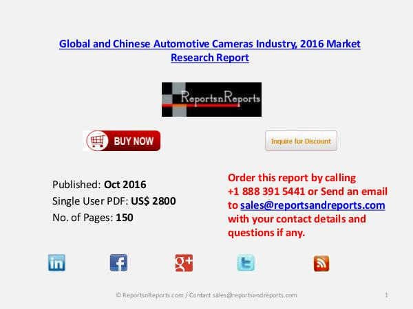 Automotive Cameras Market 2016 Global and Chinese Industry Scenario Oct 2016