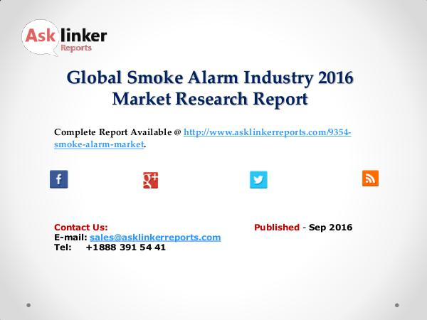 Global Smoke Alarm Market Growth Rate 2016 Industry Supply and Demand Sep 2016
