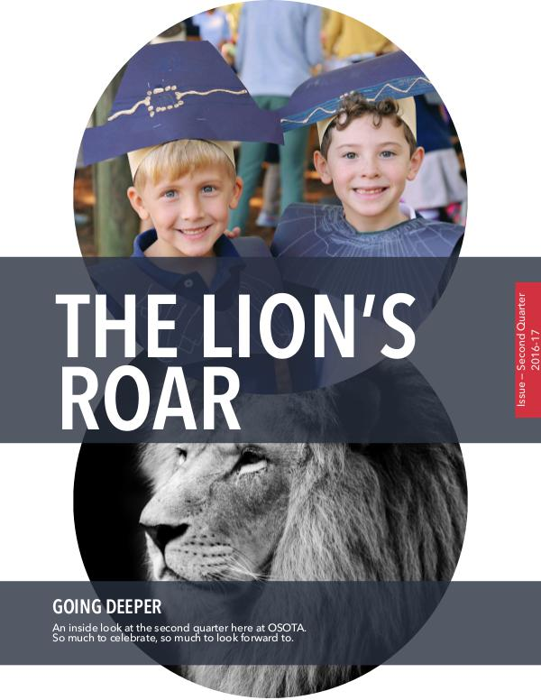 The Lion's Roar-Quarter 2, 2016-2017 The Lion's Roar-Quarterly Issue 2, 2016-2017
