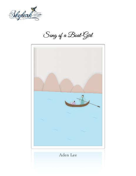 Poems by Aden Lee and Padma, Skylark Press Studio Song of a Boat-Girl