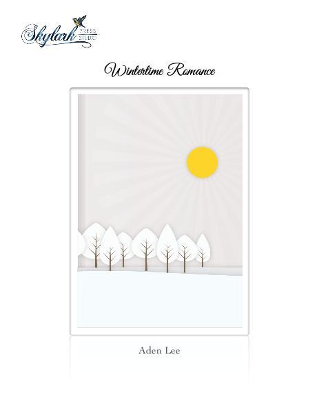 Poems by Aden Lee and Padma, Skylark Press Studio Wintertime Romance