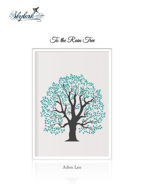 Poems by Aden Lee and Padma, Skylark Press Studio To the Rain Tree