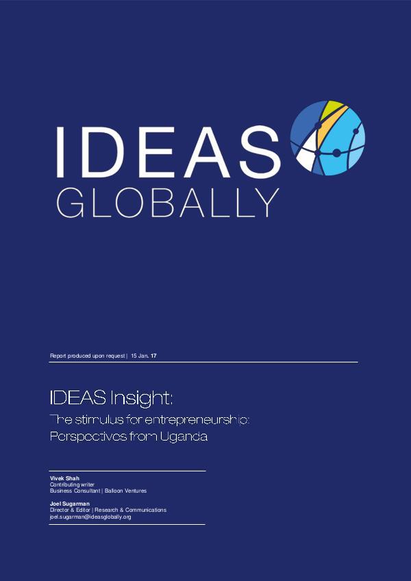 IDEAS Insights The stimulus for entrepreneurship: Uganda
