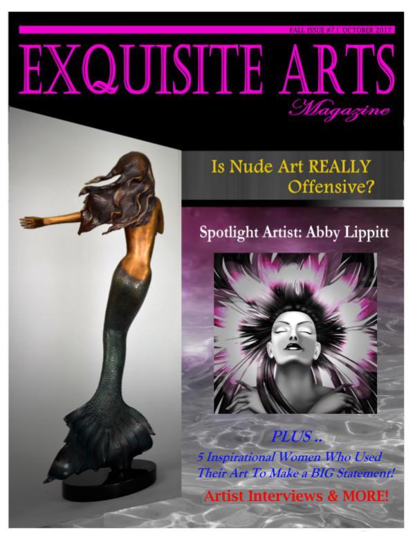 Exquisite Arts Magazine Vol 7: Fall Issue- Oct/2017