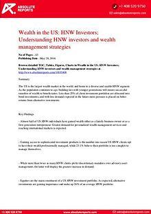 US Wealth Analysis Report 2016: HNW Investors; Understanding HNW Inve