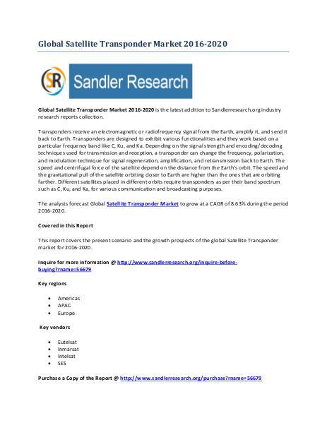 World Satellite Transponder Market Drivers and Challenges Report 2020 World Satellite Transponder Market Drivers and Cha