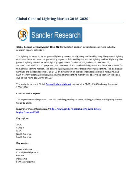 General Lighting Market 2016-2020 Global Research Report General Lighting Market 2016-2020 Global Research