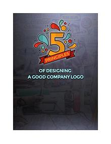 5 PRINCIPLES OF DESIGNING A GOOD COMPANY LOGO