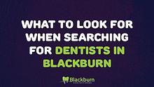 Dentists in Blackburn