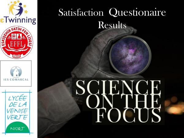 Science on the focus - Satisfaction Questionaire Report science evaluation report