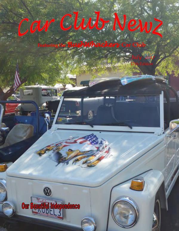 BushWhackers Car Club Newsletter Car Club Newz BushWhackers July 2017