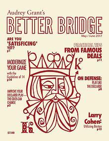 AUDREY GRANT'S BETTER BRIDGE MAGAZINE
