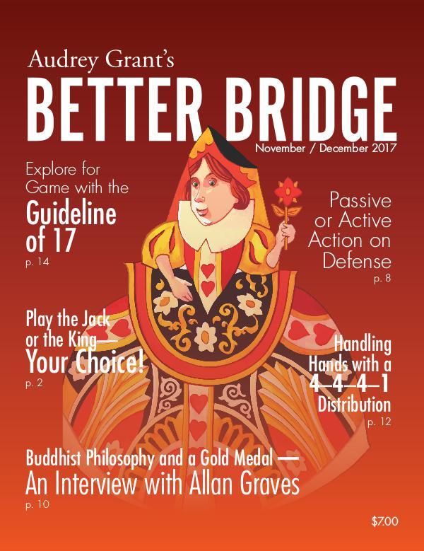 AUDREY GRANT'S BETTER BRIDGE MAGAZINE November / December 2017