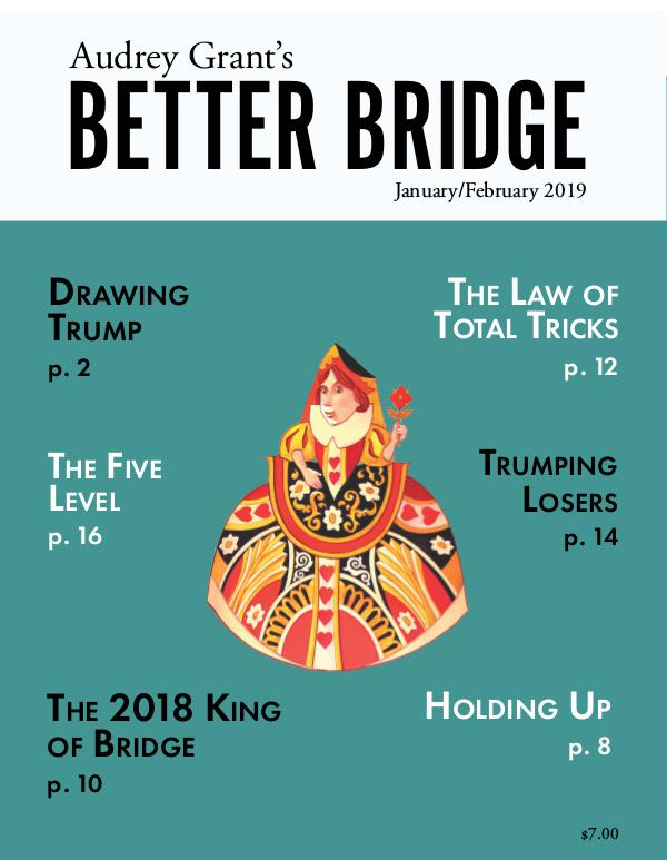 AUDREY GRANT'S BETTER BRIDGE MAGAZINE January / February 2019