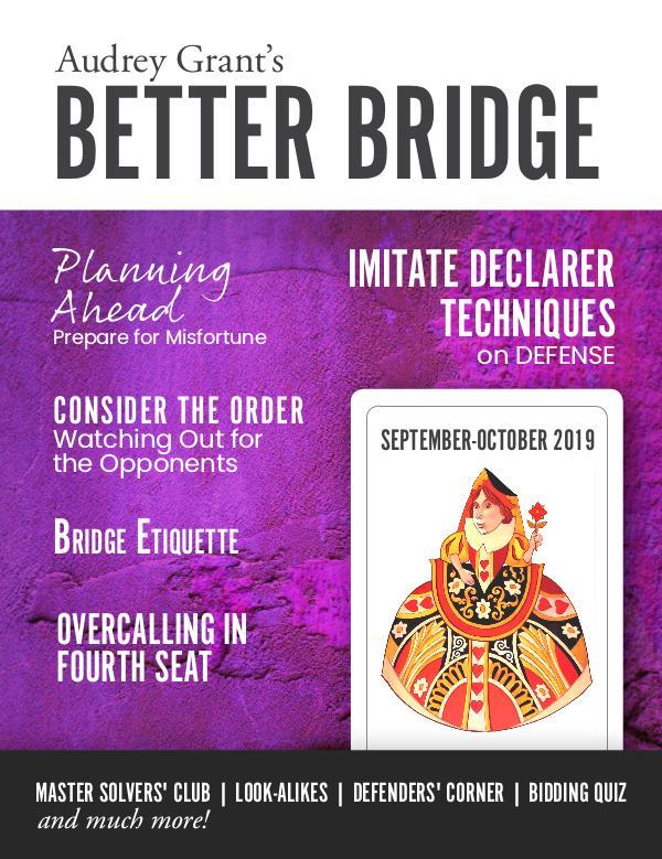 AUDREY GRANT'S BETTER BRIDGE MAGAZINE September / October 2019